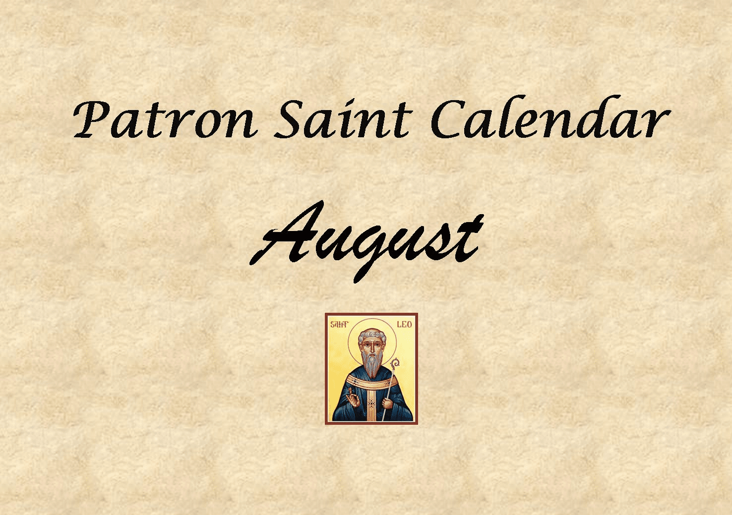 Patron Saint Memorial Feast Day for the Month of August
