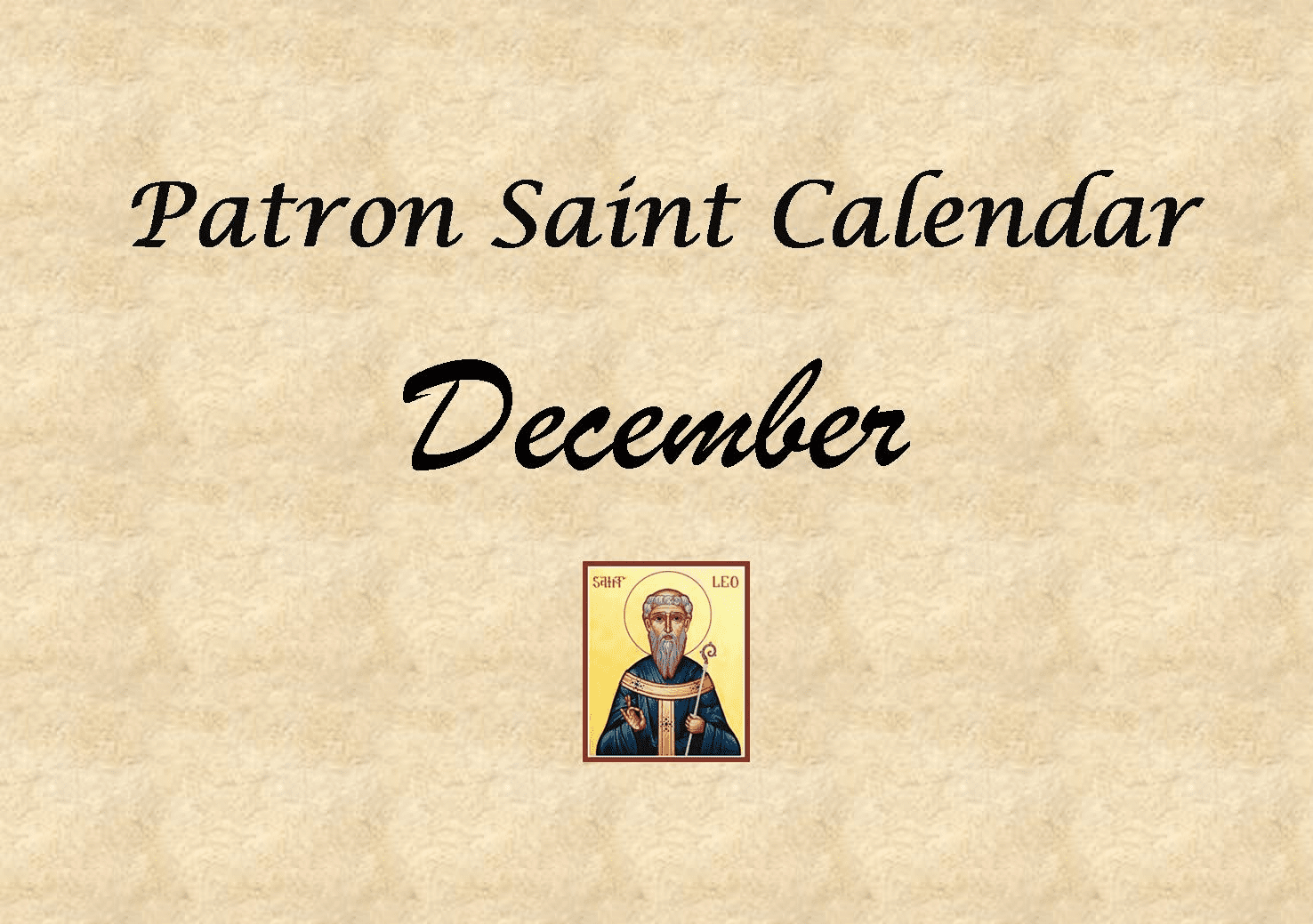 Patron Saint Memorial Feast Day for the Month of December