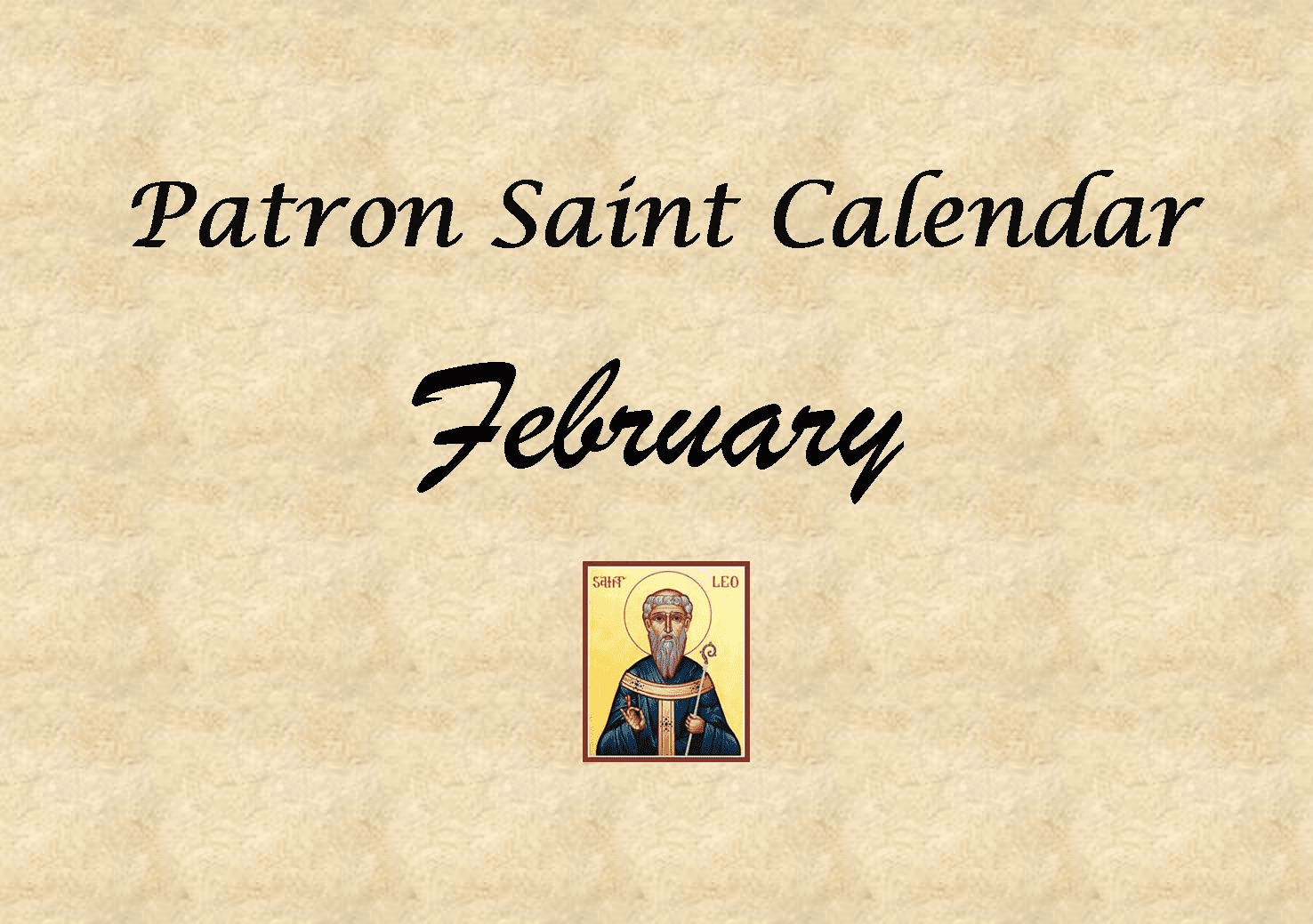 Patron Saint Memorial Feast Day for the Month of February