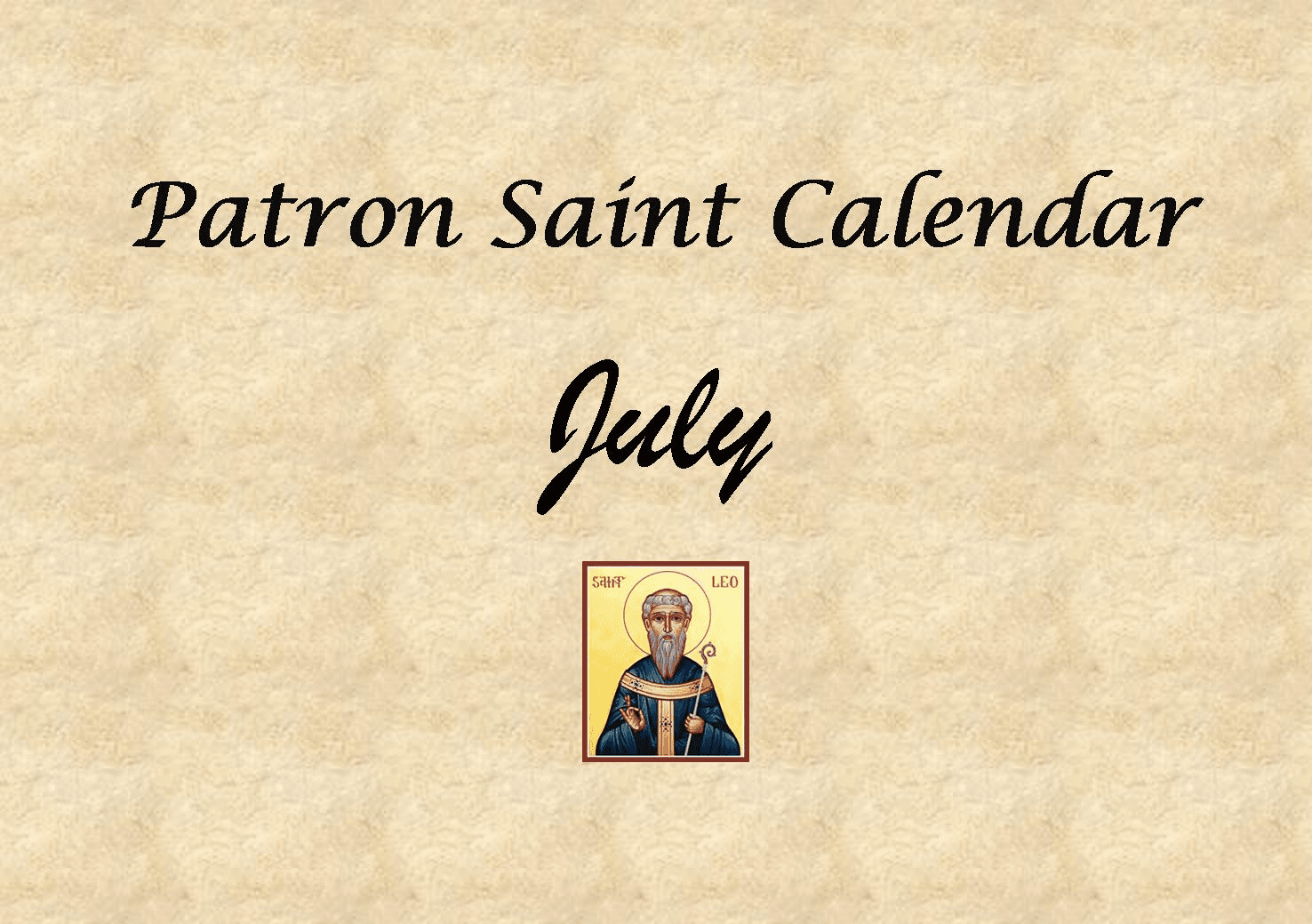 Patron Saint Memorial Feast Day for the Month of July