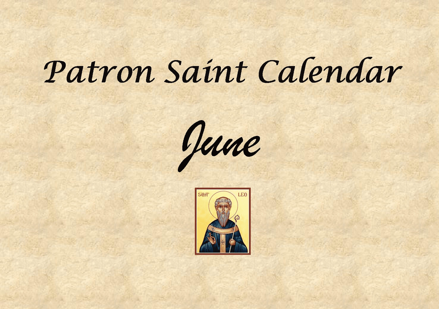 Patron Saint Memorial Feast Day for the Month of June