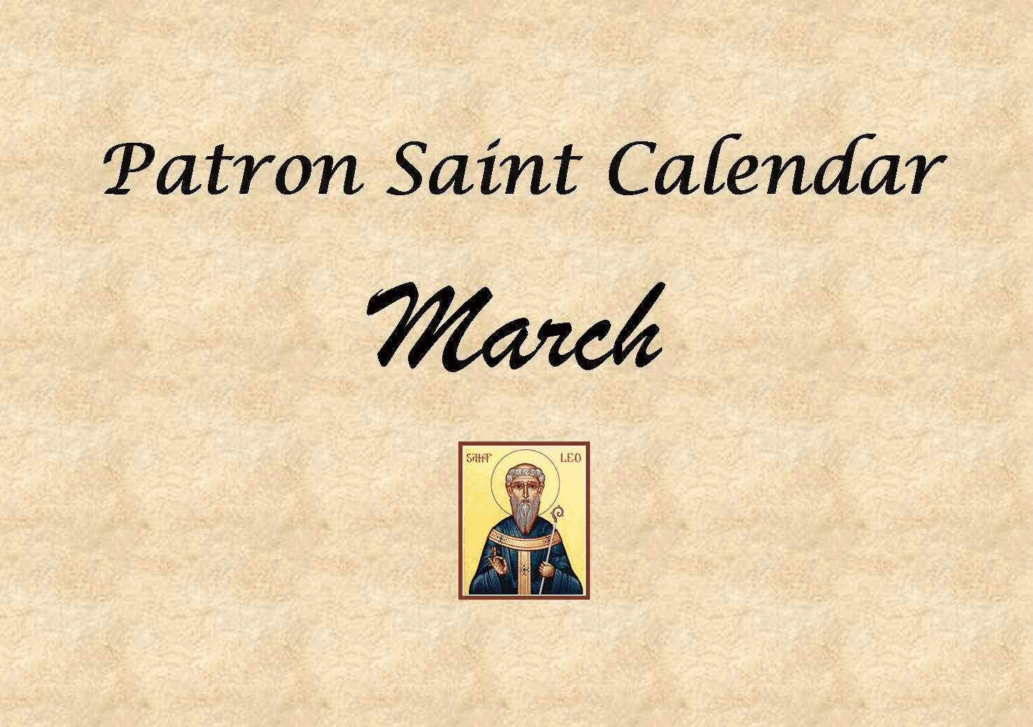 Patron Saint Memorial Feast Day for the Month of March