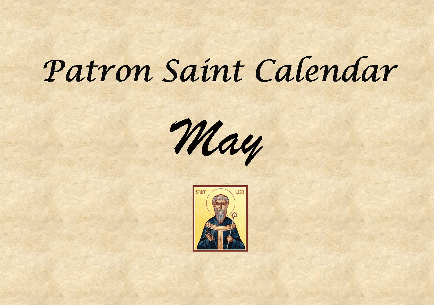 Patron Saint Memorial Feast Day for the Month of May