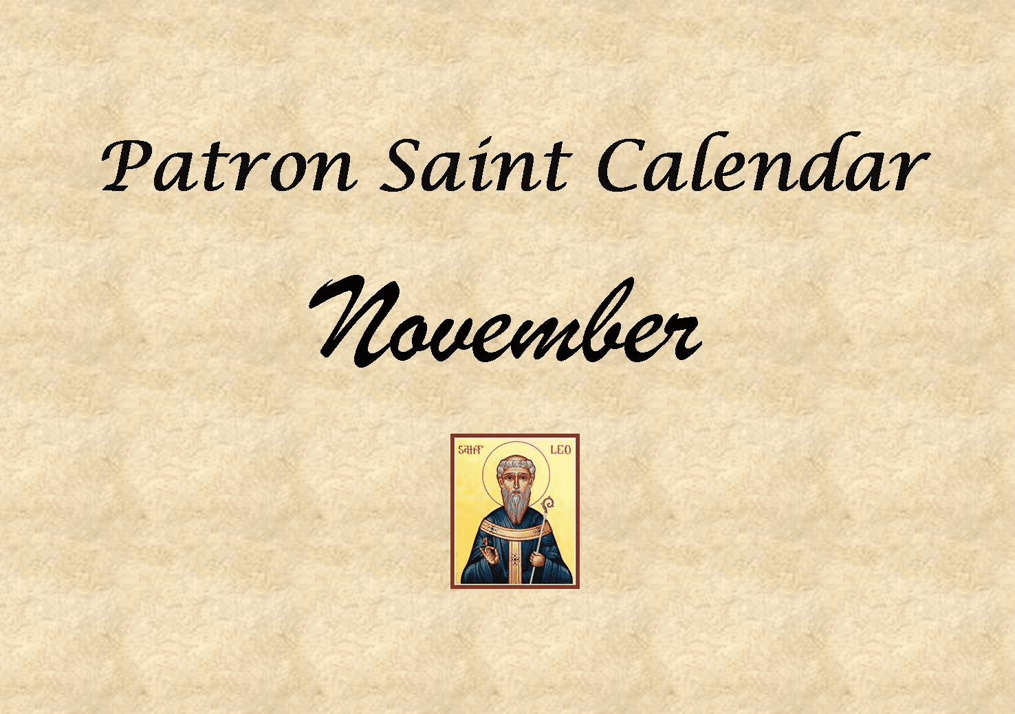 Patron Saint Memorial Feast Day for the Month of November