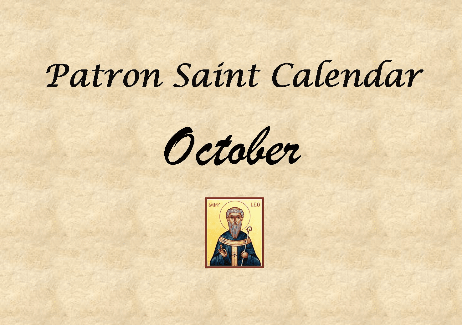 Patron Saint Memorial Feast Day for the Month of October
