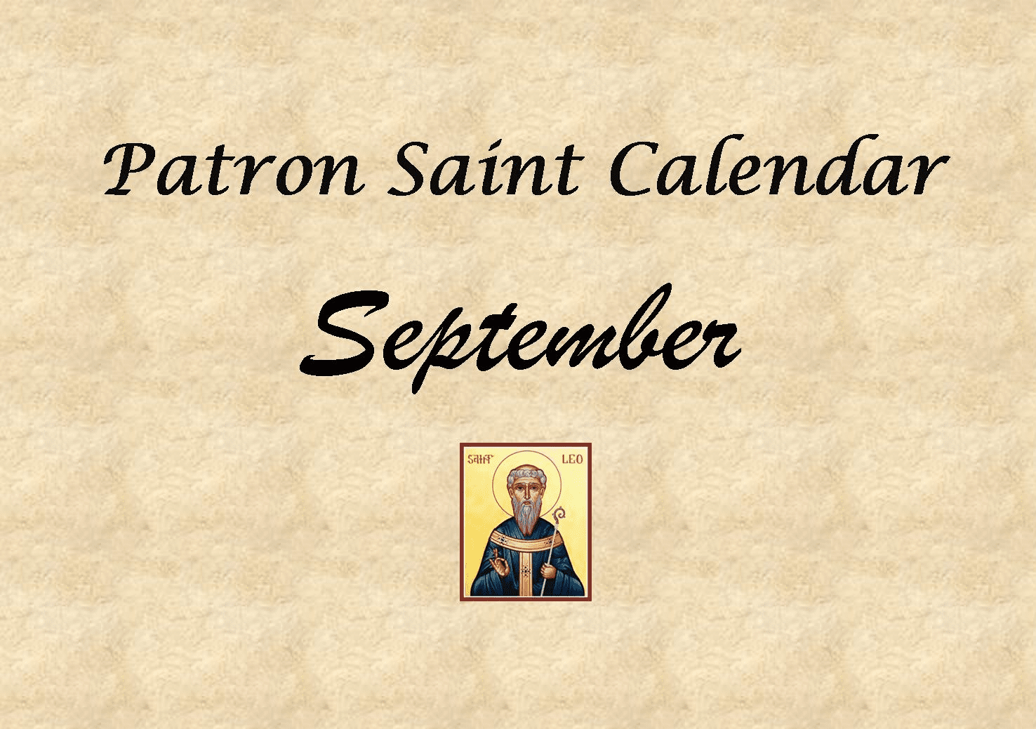 Patron Saint Memorial Feast Day for the Month of September