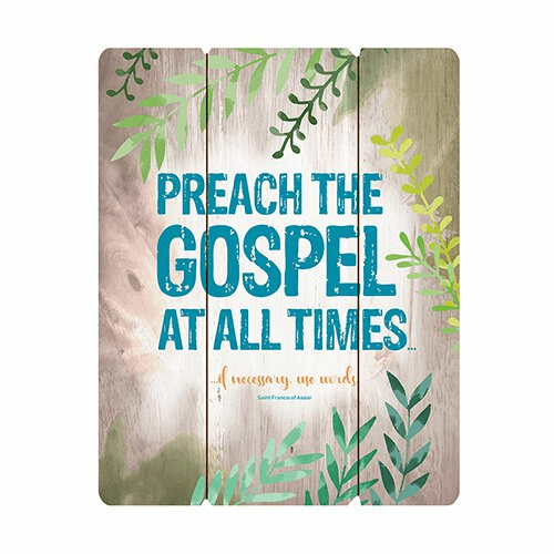 Preach the Gospel at All Times Wood Pallet Sign by Gerffert
