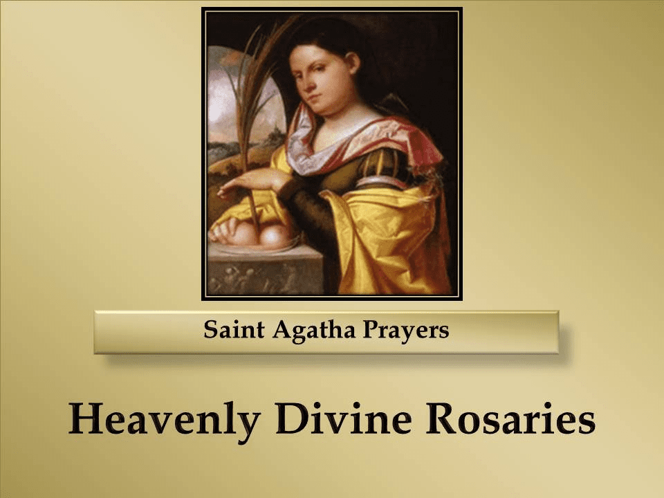 Saint Agatha Prayers