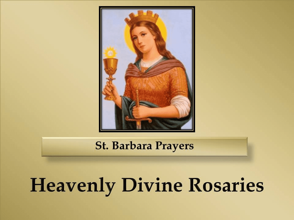St. Barbara Prayers