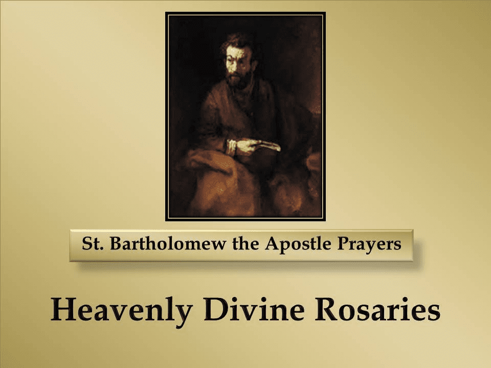 St. Bartholomew the Apostle Prayers