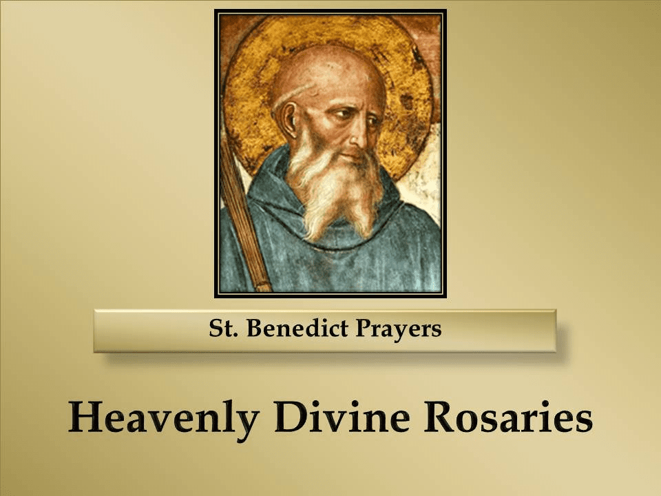 St. Benedict Prayers