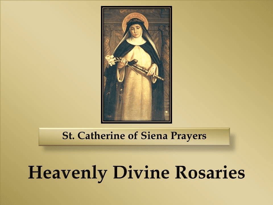 St. Catherine of Siena Prayers