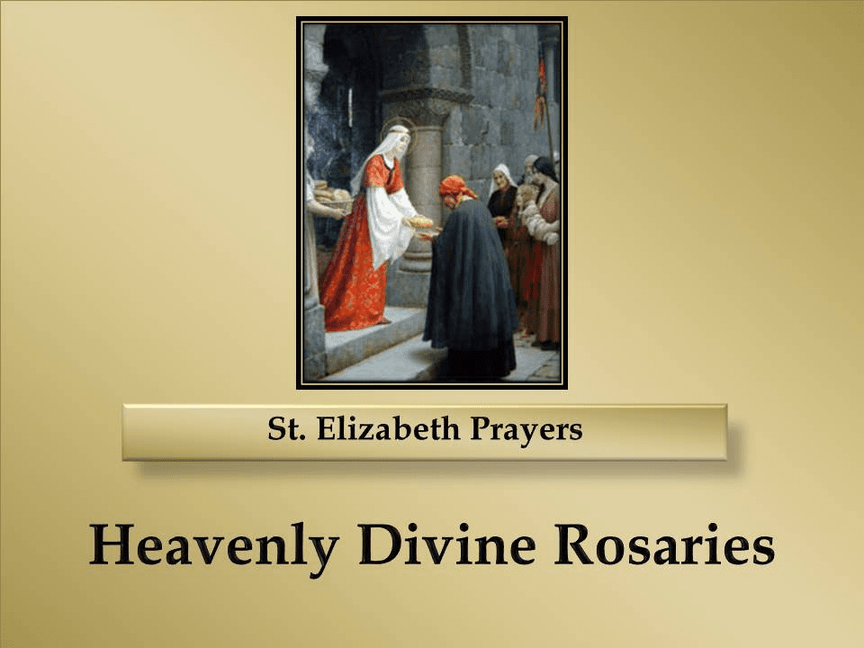 St. Elizabeth Prayers