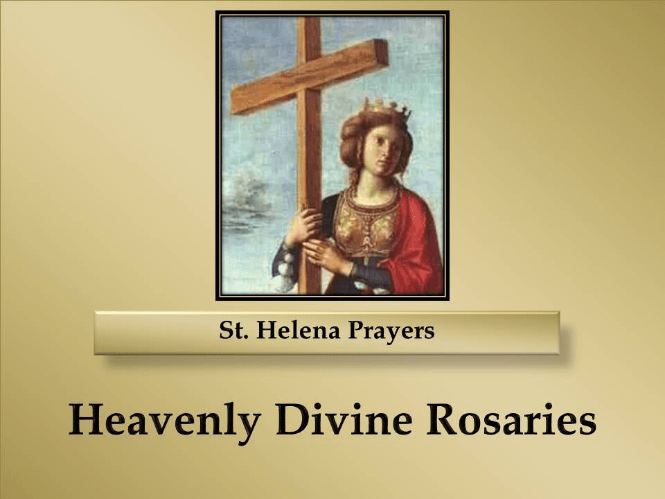St. Helena Prayers