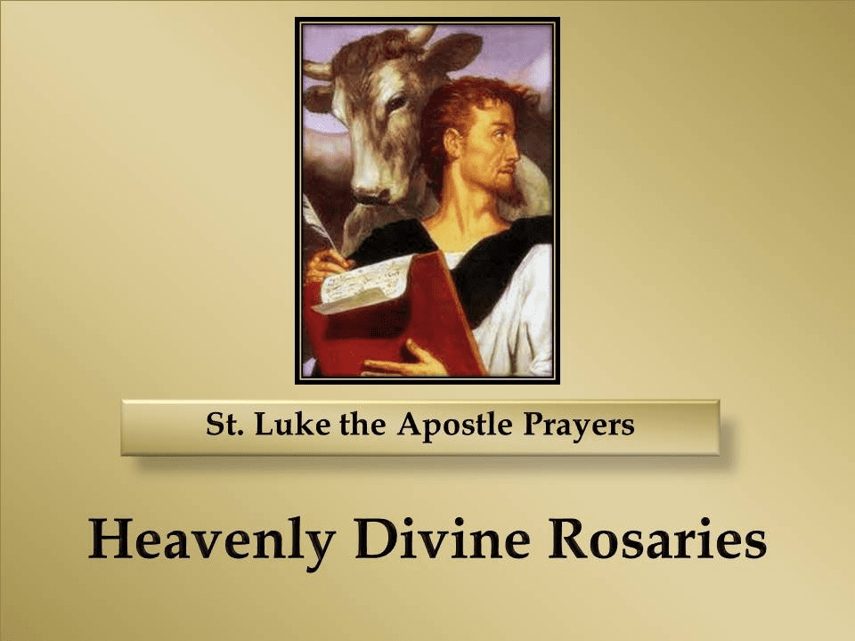 St. Luke the Apostle Prayers