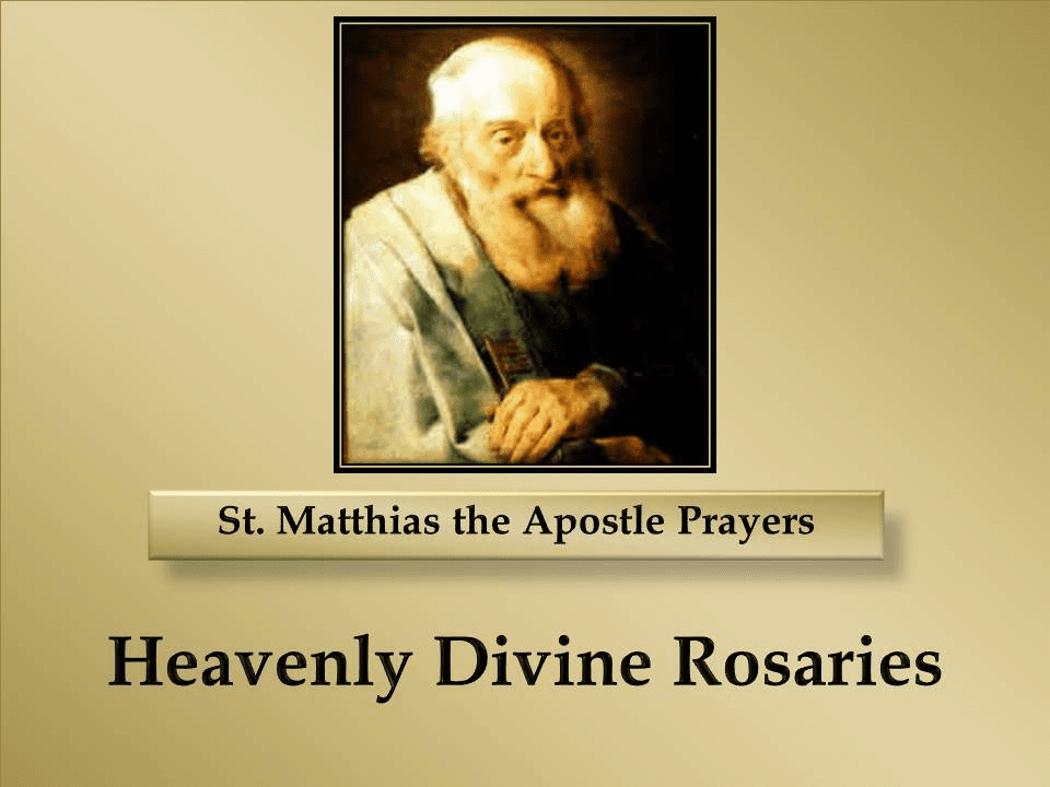 St. Matthias the Apostle Prayers