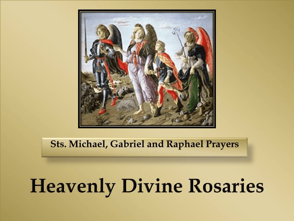St. Michael, St. Gabriel and St. Raphael Prayers