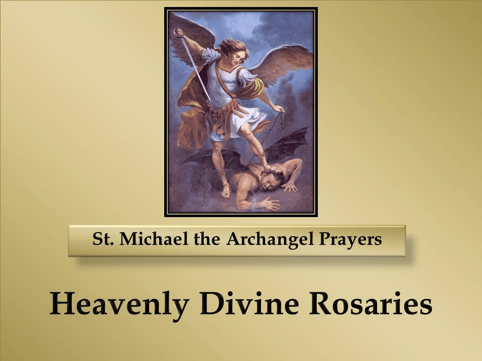 St. Michael the Archangel Prayers