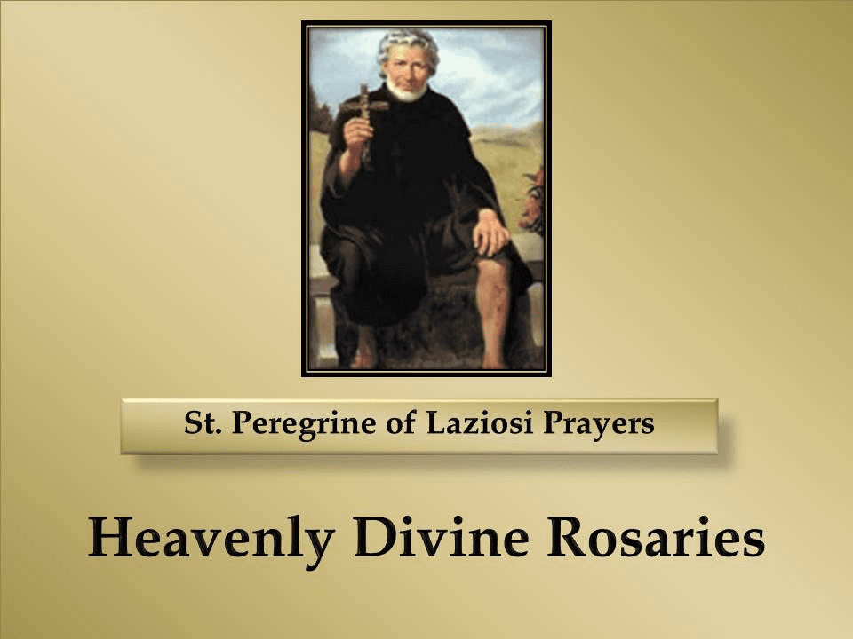 St. Peregrine of Laziosi Prayers