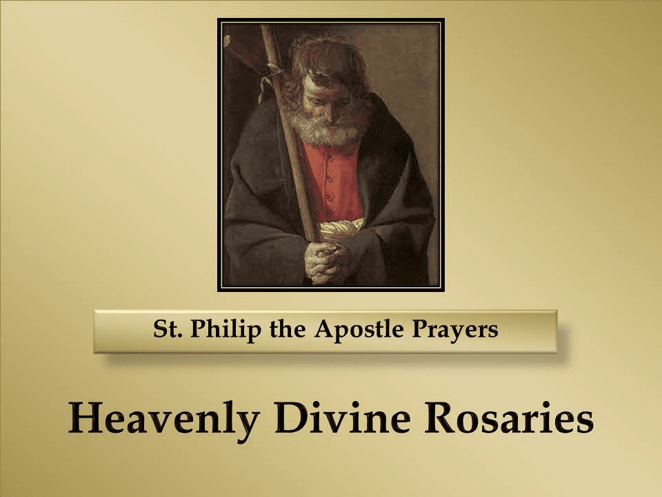 St. Philip the Apostle Prayers