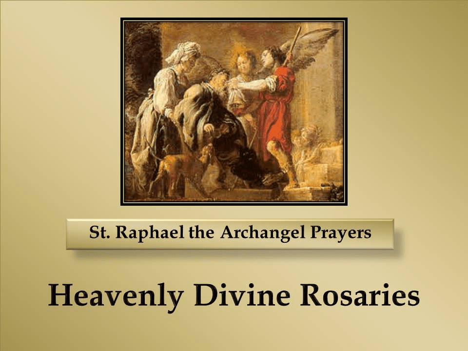 St. Raphael the Archangel Prayers