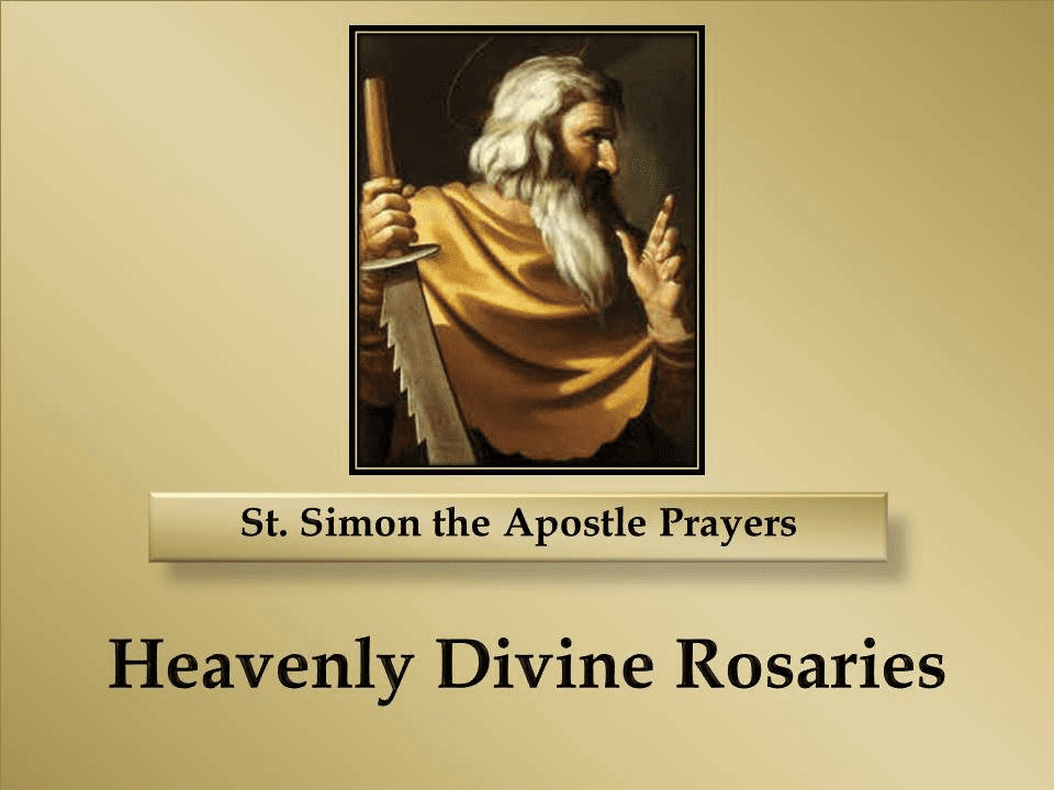 St. Simon the Apostle Prayers