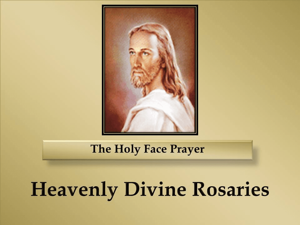 The Holy Face Prayer