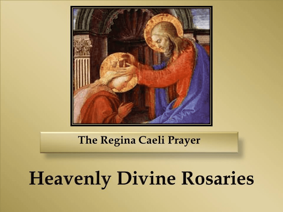 The Regina Caeli Prayer