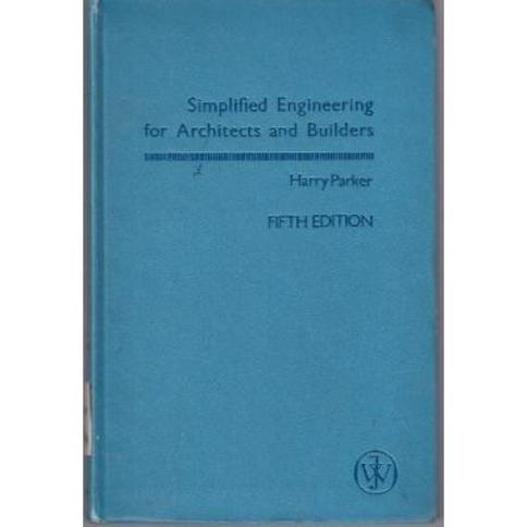 Simplified Engineering for Architects and Builders 5th edition by Parker, Harry published by John Wiley & Sons Inc Hardcover