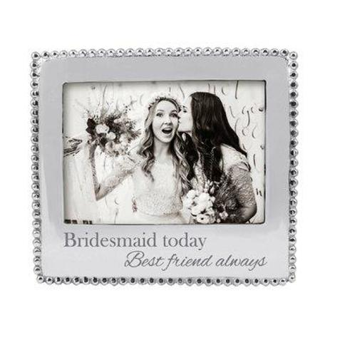 Mariposa Bridesmaid Today Best Friend Always Beaded Picture Frame 3911BM