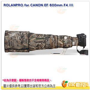 @3C 柑仔店@ 若蘭砲衣 ROLANPRO for CANON EF 600mm F4 L IS III USM
