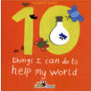 TEN THINGS I CAN DO TO HELP WORLD /CD