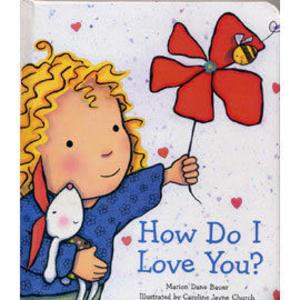 【麥克書店】HOW DO I LOVE YOU /硬頁書 (就是愛你‧我的寶貝續篇)