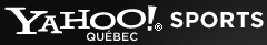 Yahoo! Québec Sports