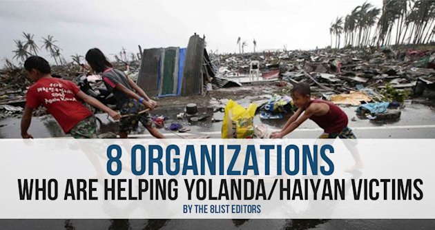 8 Organizations Who are Helping Yolanda / Haiyan Victims