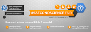 GE Wins With #6SecondScience Fair Vine Campaign image GE 6 Second Science Fair