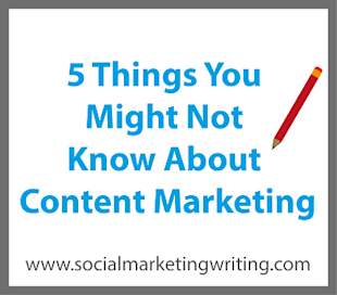 5 Things You Might Not Know About Content Marketing image 5 Things You Might Not Know About Content Marketing