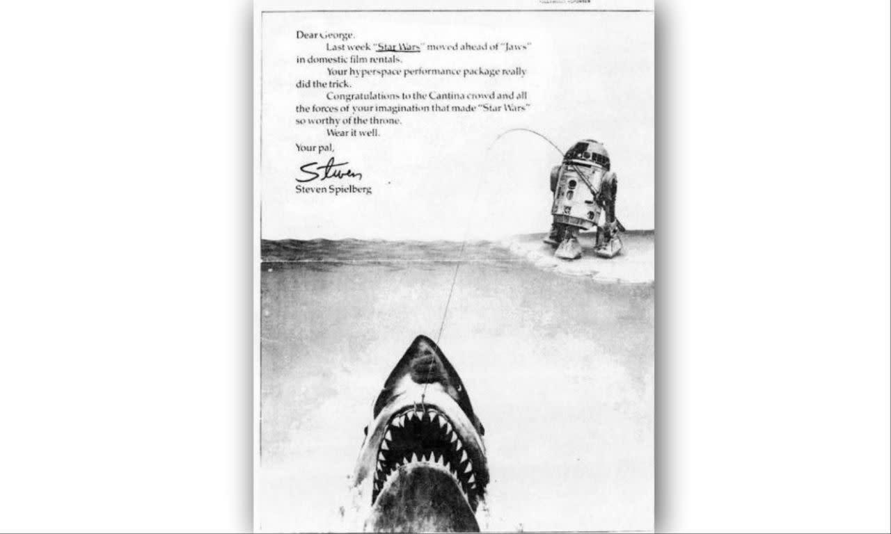 <p>史蒂芬史匹柏恭賀喬治盧卡斯的《星際大戰》大獲成功,1977:「《星際大戰》上週在美國電影出租排行榜上超越了《大白鯊》。你的超空間表現確實不同凡響。向星戰酒吧裡的大夥們,以及你的想像力致敬,它讓《星際大戰》很值得這個冠軍寶座。這再適合你不過了。」 </p>