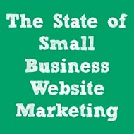 The State Of Small Business Website Marketing [Infographic] image infographic.jpg
