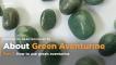 About Green Aventurine - School of Hard Rocks Lesson 29