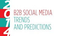 Four Trends and Predictions for B2B Social Media in 2014 image b2b social media 2014 300x187
