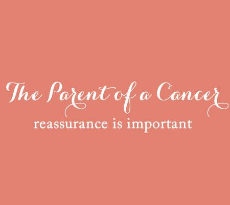 The Parent of a Cancer