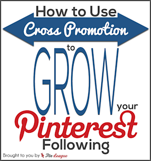 Using Cross Promotion to Grow Your Pinterest Following image cross promo1