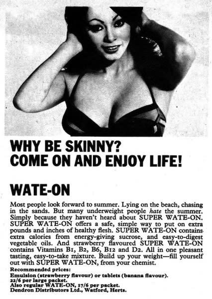 Why Be Skinny?