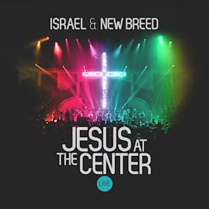 "This CD cover image shows ""Jesus at the Center,"" the latest release by Israel & New Breed. (AP Photo/Integrity Records)"