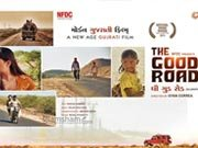 NFDC India's THE GOOD ROAD selected as India's official Oscar entry