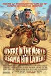 Poster of Where in the World is Osama bin Laden?