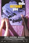 Poster of Me Without You