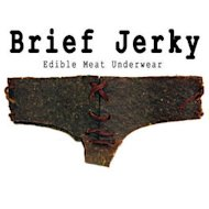 DIY brief jerky edible underwear