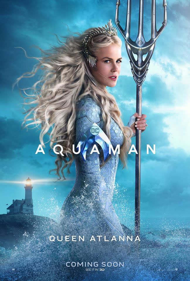 <p>亞特蘭娜女王(Queen Atlanna)◆妮可基嫚(Nicole Kidman):亞特蘭娜是亞特蘭提斯的女王,也是亞瑟庫瑞的母親。她跟燈塔管理員湯瑪斯庫瑞(Thomas Curry)生下了亞瑟庫瑞,此外還育有一子奧姆。 </p>